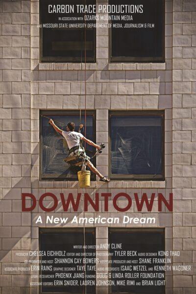 DOWNTOWN: A New American Dream - Moxie Cinema